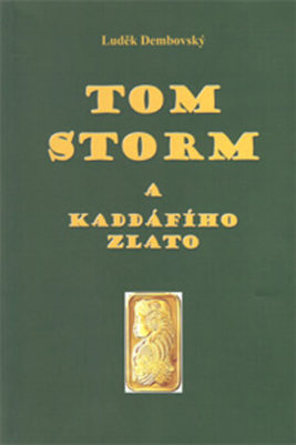 tom_storm_a_kadaffiho_zlato