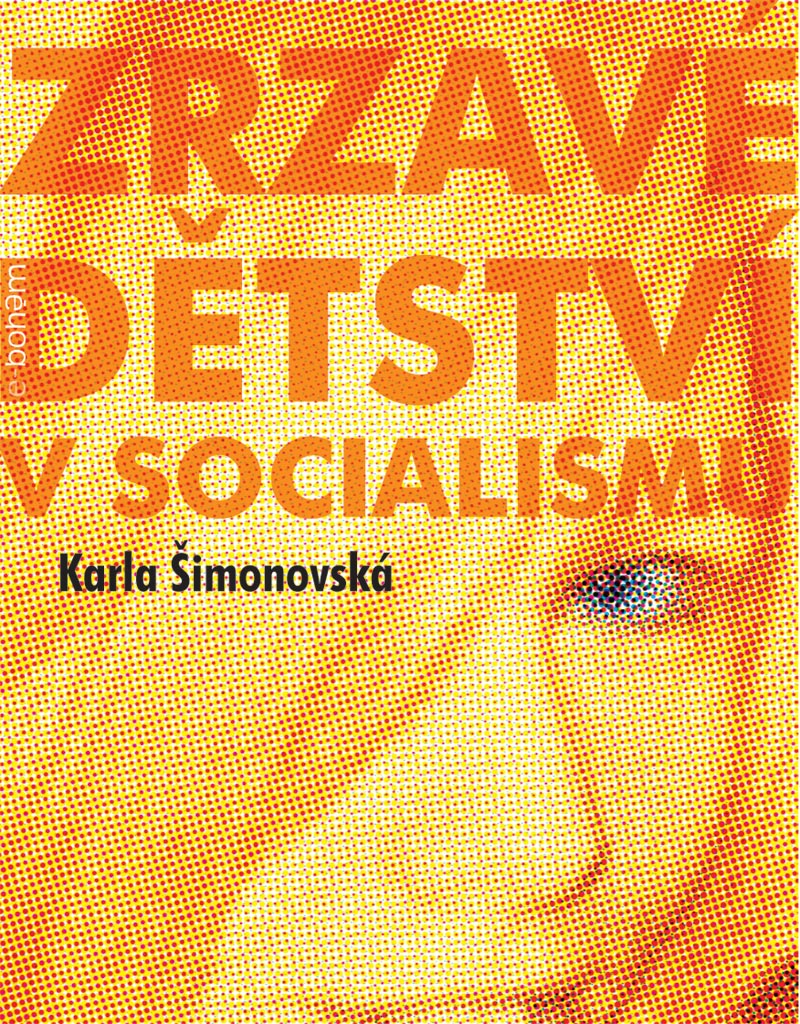 zrzave_detstvi_v_socialismu