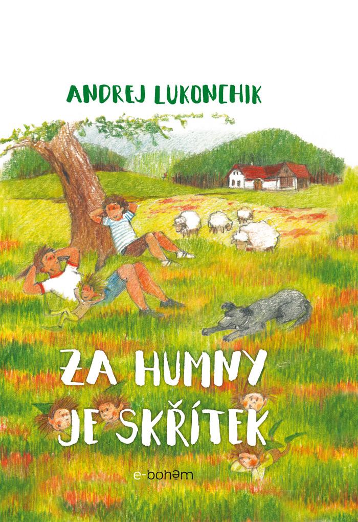 za_humny_je_skritek_obalka